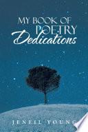 MY BOOK OF POETRY DEDICATIONS