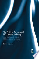 The Political Economy of U S  Monetary Policy