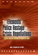 The Elements of Police Hostage and Crisis Negotiations