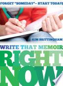 Write That Memoir Right Now