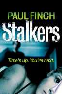 Stalkers  Detective Mark Heckenburg  Book 1