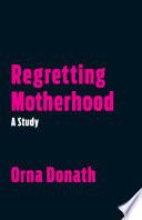 Book Regretting Motherhood
