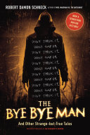 The Bye Bye Man Of His Name In 1990