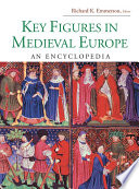 Key Figures In Medieval Europe book