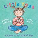 Ebook Little Yoga Epub Rebecca Whitford,Martina Selway Apps Read Mobile