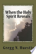 When the Holy Spirit Reveals