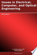 Issues In Electrical  Computer  And Optical Engineering  2011 Edition : a scholarlyeditions™ ebook that delivers timely,...