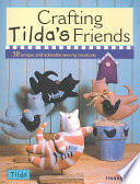 Crafting Tilda s Friends