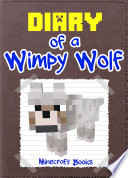 Minecraft  Diary of a Wimpy Wolf
