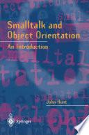 Smalltalk and Object Orientation