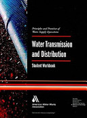 Water Transmission and Distribution  Student Workbook
