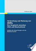 Verbreitung und Nutzung von DVRs: Ein Vergleich zwischen USA und Deutschland
