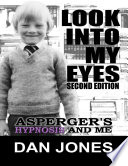 Look Into My Eyes  Asperger s  Hypnosis and Me