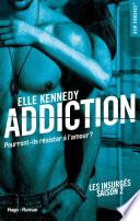 Addiction Les Insurges Saison 2 Extrait Offert