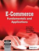 E-Commerce, Fundamentals And Applications