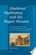 Diodorus Mythistory And The Pagan Mission book
