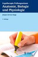 Anatomie  Biologie und Physiologie