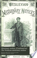 Missionary notices   Continued as  The Wesleyan missionary notices