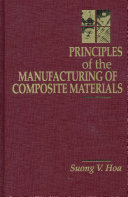Principles of the Manufacturing of Composite Materials