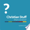 Christian Stuff Is All About Then