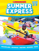 Summer Express  Between Grades 2   3