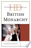 Historical Dictionary of the British Monarchy Chronology Starting With The Year 495 And