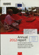 Annual Report 2012 on the European Union's Development and External Assistance Policies and Their Implementation in 2011