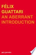 Felix Guattari And Work Of Felix Guattari?mr Anti As The