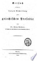 Versuch einer kurzen Anweisung zur griechischen Prosodie