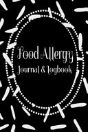 My Food Allergy Journal Logbook