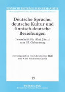 Deutsche Sprache  deutsche Kultur und finnisch deutsche Beziehungen