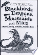 Blackbirds and Dragons  Mermaids and Mice