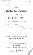 Das K Thchen Von Heilbronn Oder Die Feuerprobe Ein Gro Es Historisches Ritterschauspiel