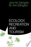 Ecology  Recreation and Tourism