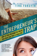 The Entrepreneur s Trap