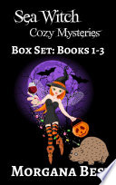 Sea Witch Cozy Mysteries  Box Set  Books 1 3