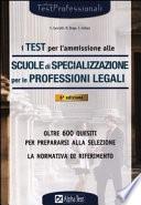 I test per l ammissione alle scuole di specializzazione per le professioni legali