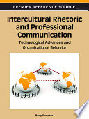 Intercultural Rhetoric and Professional Communication  Technological Advances and Organizational Behavior