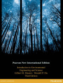 Introduction to Environmental Engineering and Science  Pearson New International Edition