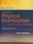 Bates  Guide to Physical Examination and History Taking  11th Ed    Case Studies  9th Ed