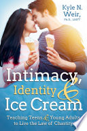 Intimacy  Identity  and Ice Cream