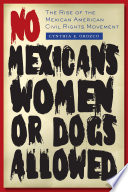 No Mexicans  Women  or Dogs Allowed