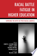 Racial Battle Fatigue in Higher Education