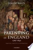 Parenting in England 1760-1830 Late Georgian England Based On Extensive