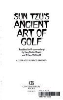 Sun tzu s ancient art of golf