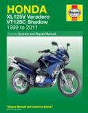 Honda Xl125v And Vt125c Shadow Service And Repair Manual