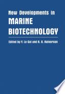 New Developments in Marine Biotechnology
