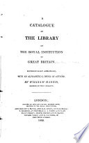 A Catalogue of the Library of the Royal Institution of Great Britain