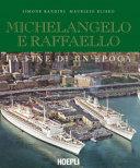 Michelangelo e Raffaello  La fine di un epoca