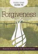 Rabbi Rami Guide to Forgiveness